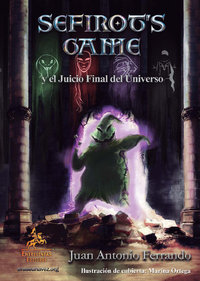 Sefirot´s Game y el juicio final